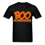 T-Shirts ~ Men's T-Shirt ~ Boo Motherfucker