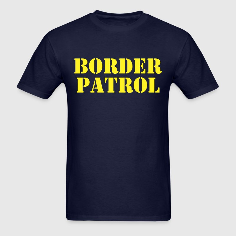 Border Patrol - Men's T-Shirt