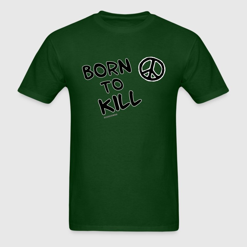 Born to Kill - Men's T-Shirt