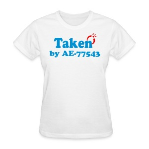 Taken by________ - Women's T-Shirt