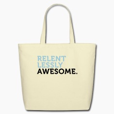 Relentlessly Awesome 2 (2c) Bags