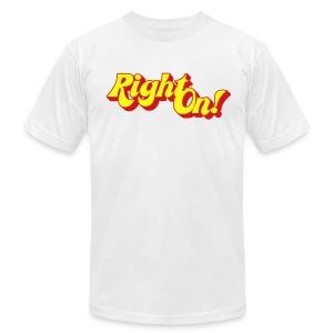 Right On! 2C FlexPrint - M - Men's T-Shirt by American Apparel