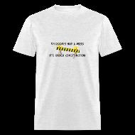 T-Shirts ~ Men's T-Shirt ~ My Romm Under Construction. TM  Mens Tee