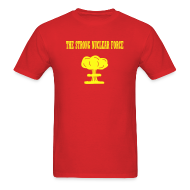 T-Shirts ~ Men's T-Shirt ~ The Strong Nuclear Force