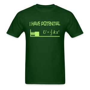 I Have Potential - Men's T-Shirt