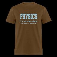 T-Shirts ~ Men's T-Shirt ~ It's Not Rocket Science!