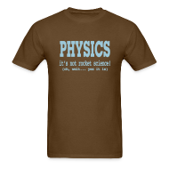 T-Shirts ~ Men's T-Shirt ~ It's Not Rocket Science!