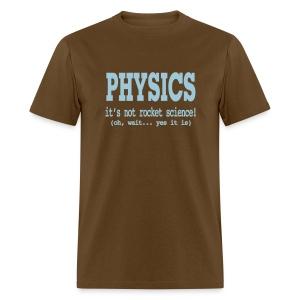 It's Not Rocket Science! - Men's T-Shirt