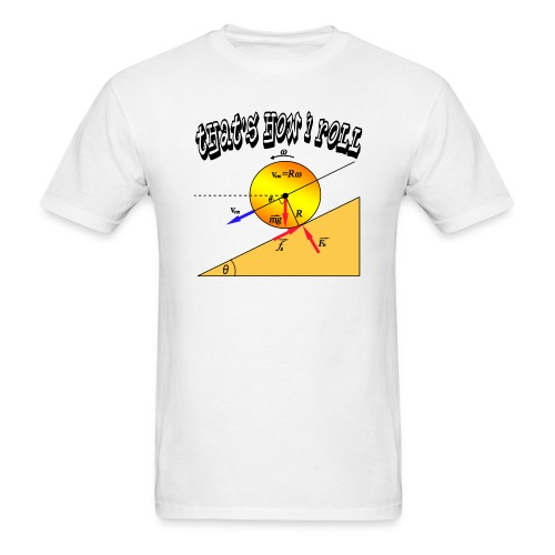 That's How I Roll - Men's T-Shirt