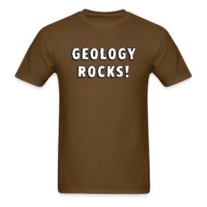 Geology Rocks! - Men's T-Shirt