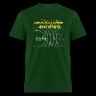 T-Shirts ~ Men's T-Shirt ~ Epicycles Explain Everything