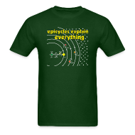 T-Shirts ~ Men's T-Shirt ~ Epicycles Explain Everything