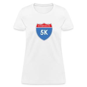 Interstate 5K - Women's T-Shirt