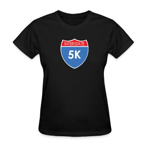 Interstate 5K - Women's T-Shirt