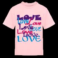 Kids' Shirts ~ Kids' T-Shirt ~ Love, Love, Love