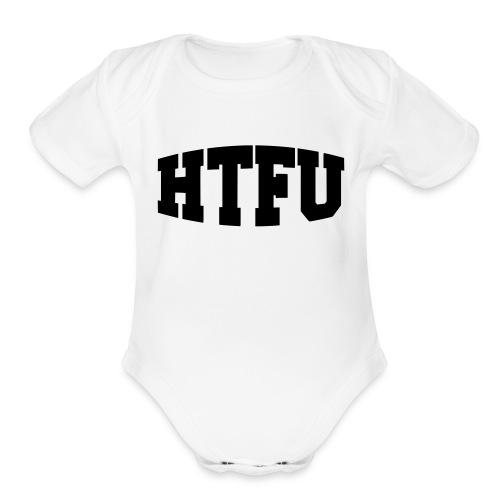 HTFU Bulging - Organic Short Sleeve Baby Bodysuit