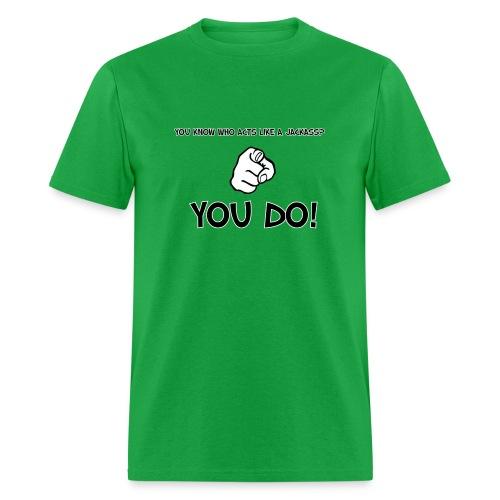 I Love being a jackass Mens tee - Men's T-Shirt