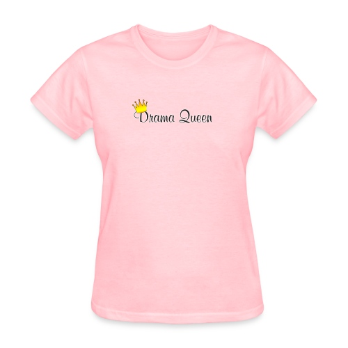 Funny Quote (Drama Queen) - Women's T-Shirt