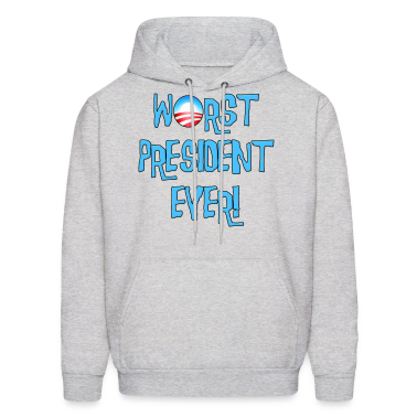 Obama Worst President Ever Hoodies