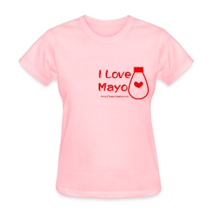 I Love Mayo - Women's T-Shirt