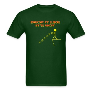 Drop It Like It's Hot (heat equation) - Men's T-Shirt
