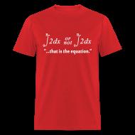 T-Shirts ~ Men's T-Shirt ~ 2B or not 2B ... That Is the Equation