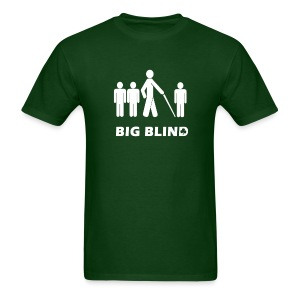 Big Blind - Men's T-Shirt