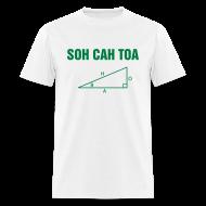 T-Shirts ~ Men's T-Shirt ~ SOH CAH TOA