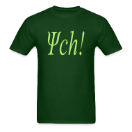 T-Shirts ~ Men's T-Shirt ~ PSYCH!