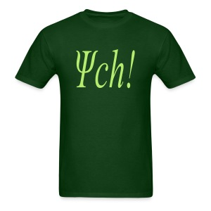 PSYCH! - Men's T-Shirt