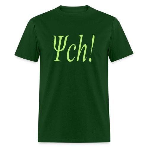 PSYCH! - Men's T-Shirt