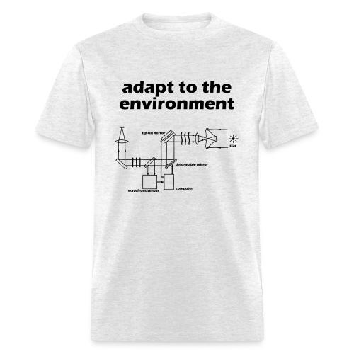 Adapt to the Environment (adaptive optics) - Men's T-Shirt