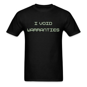 I VOID WARRANTIES (GLOW IN THE DARK) - Men's T-Shirt