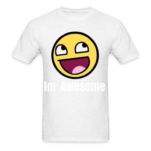 Im Awesome - Men's T-Shirt