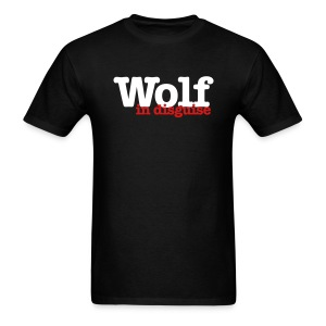 Wolf In Disguise - Men's T-Shirt