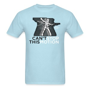 Can't Stop This Motion - Men's T-Shirt