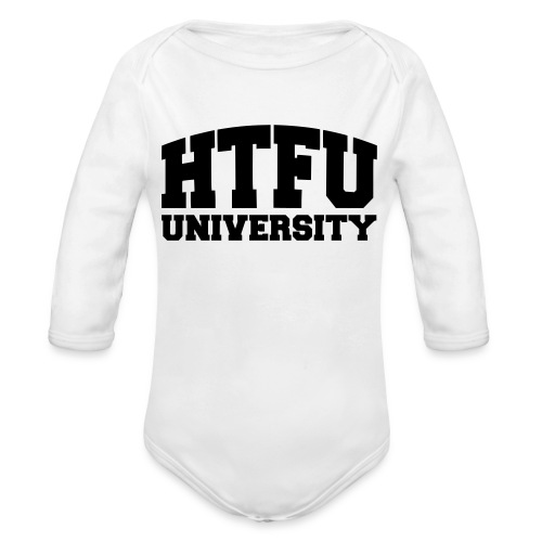 HTFU University - Organic Long Sleeve Baby Bodysuit