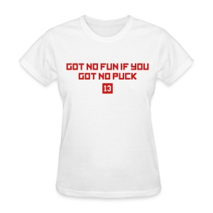 Women's Got No Fun - Red Text (White) - Women's T-Shirt