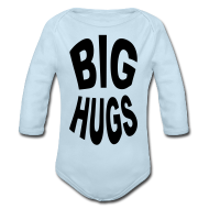 Baby Bodysuits ~ Baby Long Sleeve One Piece ~ Big Hugs Squeeze