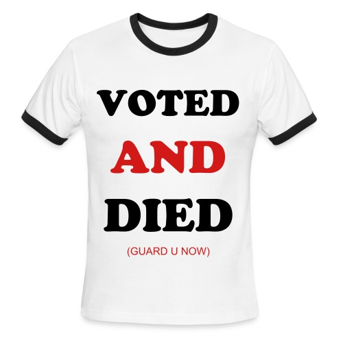 VOTED AND DIED - Men's Ringer T-Shirt