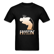 T-Shirts ~ Men's T-Shirt ~ Harpin' For Hunger t-shirt (black)
