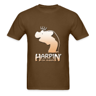 T-Shirts ~ Men's T-Shirt ~ Harpin' For Hunger t-shirt (brown)