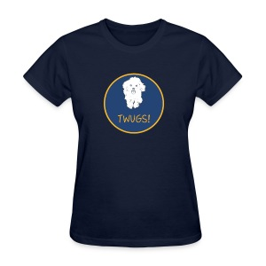 TWUGS! - Women's T-Shirt