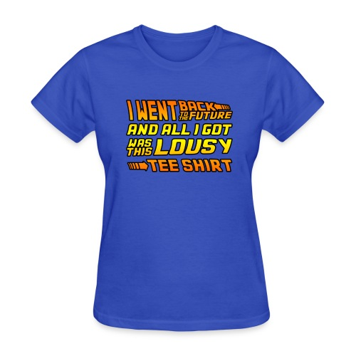 I Went Back to the Future... - Women's T-Shirt