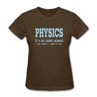 Women's T-Shirts ~ Women's T-Shirt ~ It's Not Rocket Science!