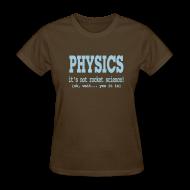 Women's T-Shirts ~ Women's T-Shirt ~ It's Not Rocket Science!