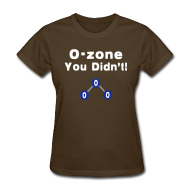 T-Shirts ~ Women's T-Shirt ~ O-Zone You Didn't!
