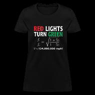 Women's T-Shirts ~ Women's T-Shirt ~ Red Lights Turn Green (doppler shift effect)