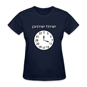 Prime Time - Women's T-Shirt