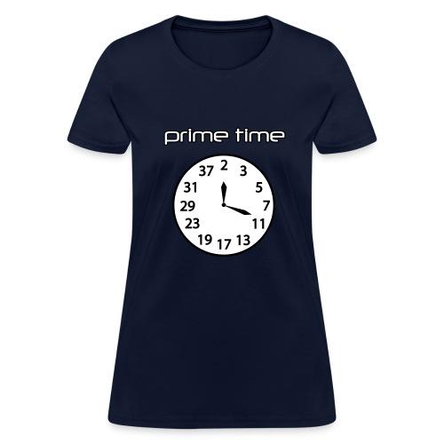 Prime Time - Women's T-Shirt